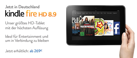 Der Kindle Fire HD 8.9 ab heute bei Amazon.de erhältlich – ab EUR 269